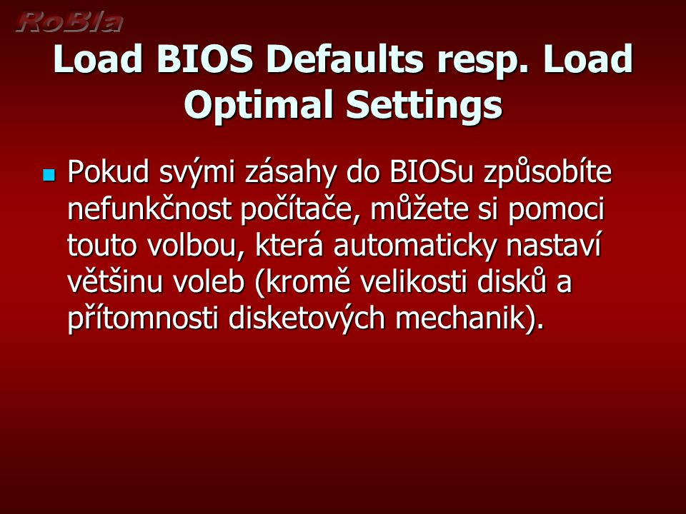 Load BIOS Defaults resp.