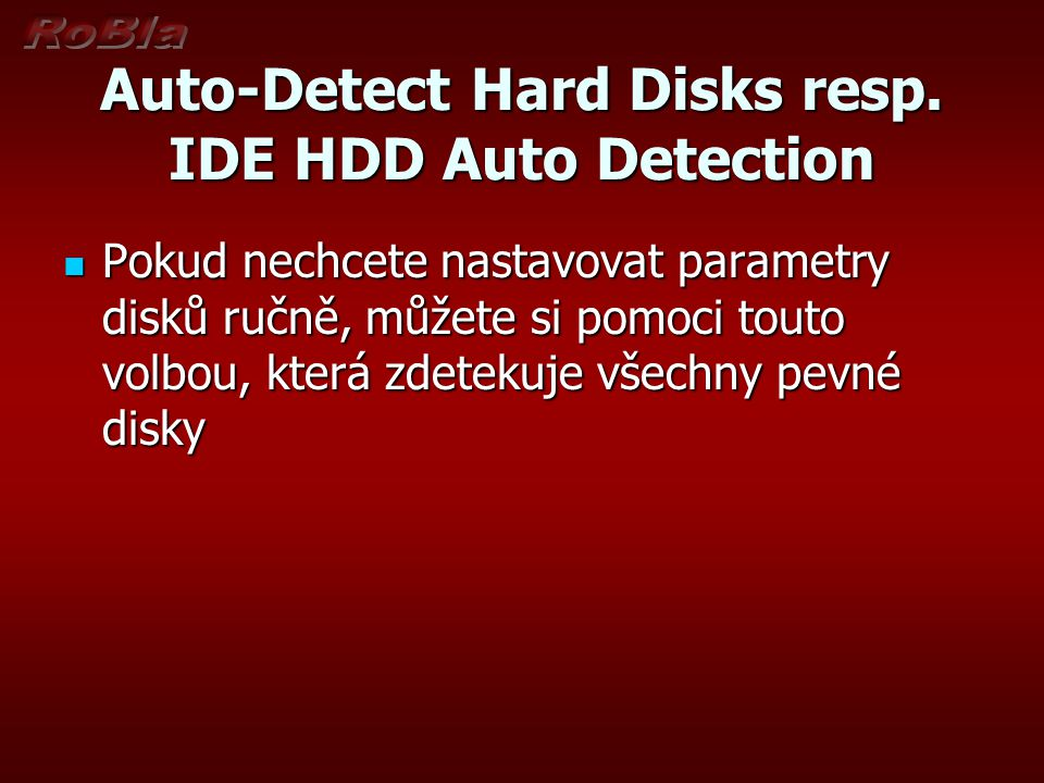 Auto-Detect Hard Disks resp.