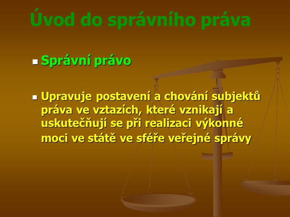Úvod do správního práva Správní řízení Správní řízení Zákon č.