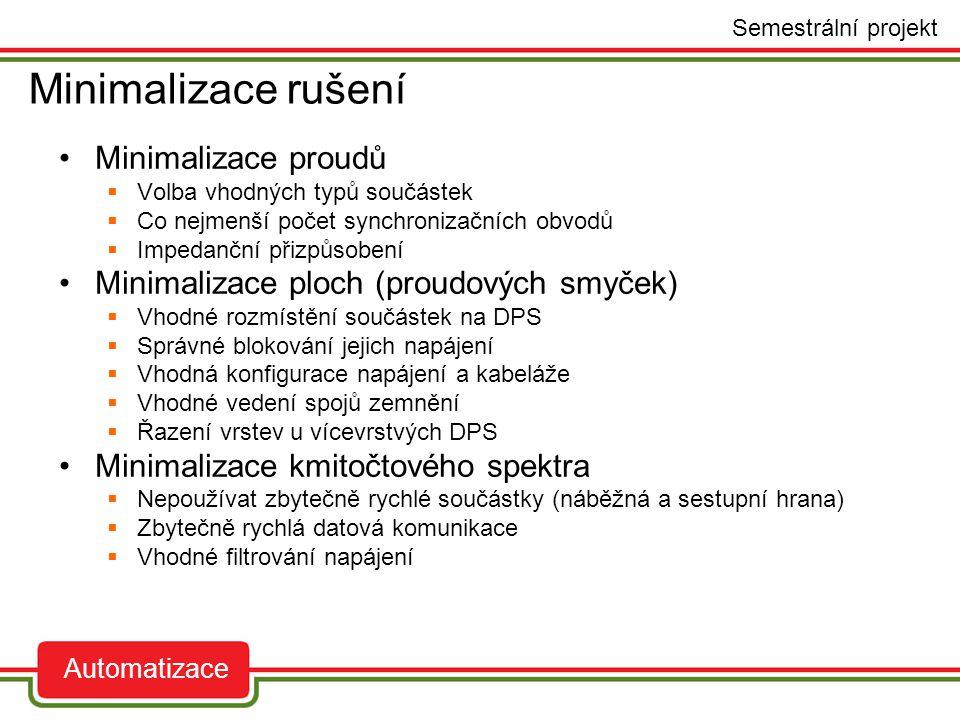 Minimalizace rušení - příklady auto Semestrální projekt Automatizace Oscilátor PP PP 01 08 GND 01 GND.