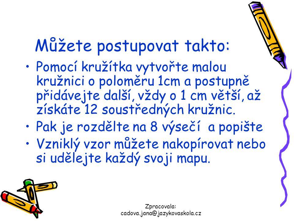 Zpracovala: cadova.jana@jazykovaskola.cz Až budete odpovídat na otázky, můžete políčka vybarvovat přímo do mapy.