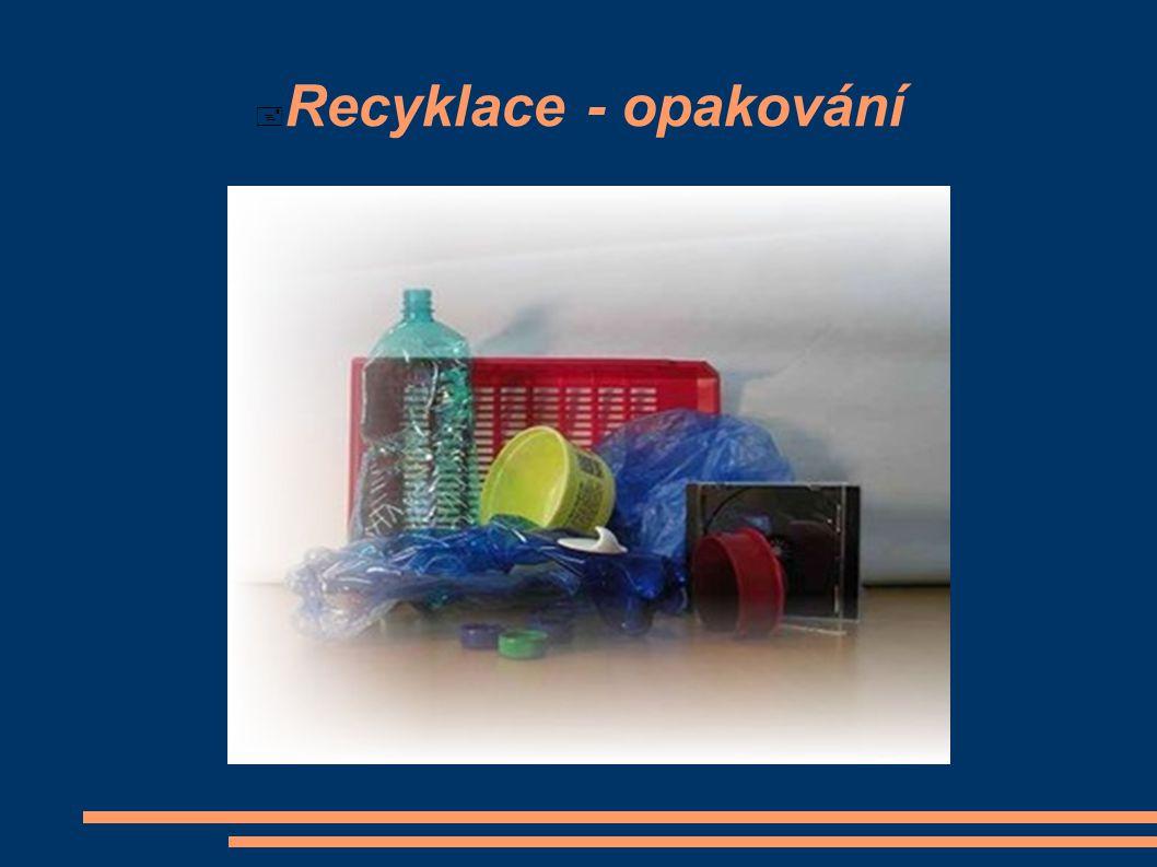  Recyklace - opakování