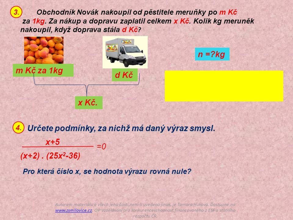 Obchodník Novák nakoupil od pěstitele meruňky po m Kč za 1kg.