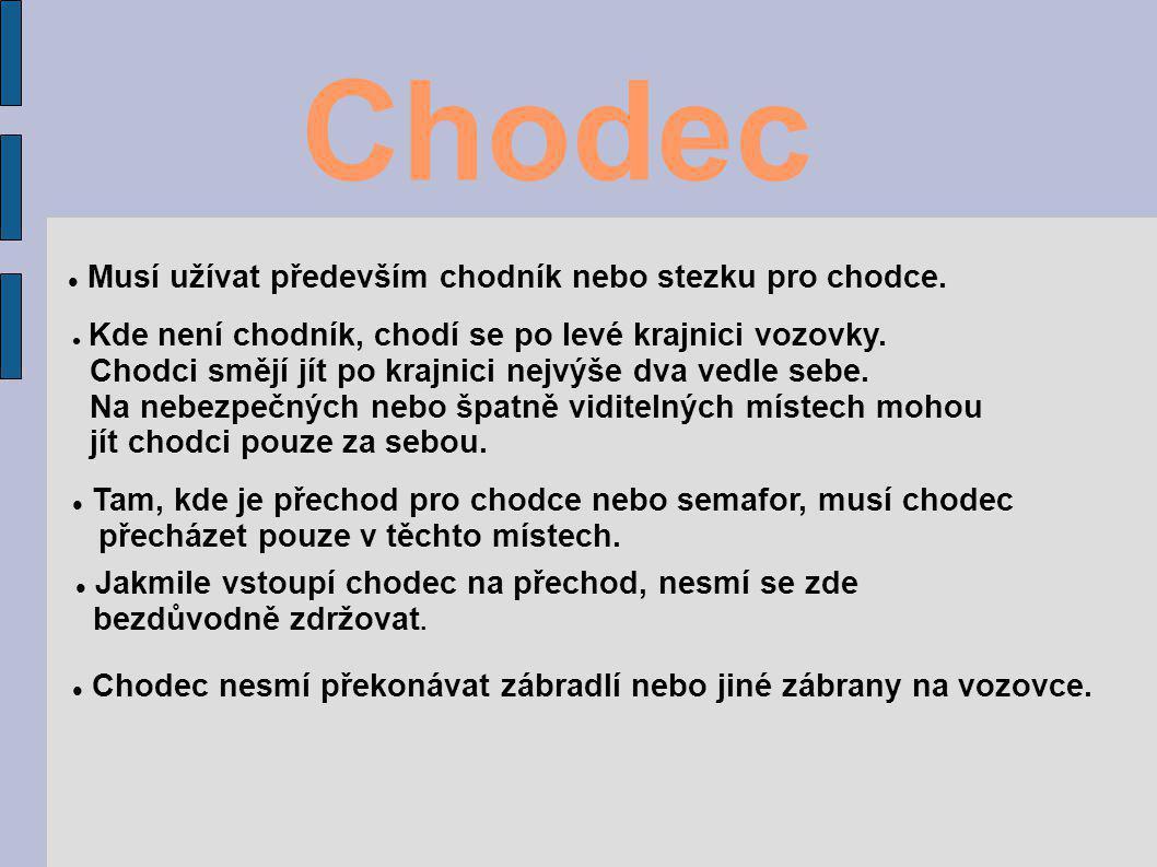 http://www.google.cz/imgres?imgurl=http://kolari.olomouc.com/Obrazky/Velociped01.JPG&imgrefurl=http://kolari.olo mouc.com/Osel/osel1_2003.html&usg=__p2htmxrJNLAtL- J2p2bF_EGDQxQ=&h=219&w=228&sz=13&hl=cs&start=0&zoom=1&tbnid=yII2HEldImGUoM:&tbnh=149&tbnw=142 &prev=/images%3Fq%3Dvelociped%26hl%3Dcs%26gbv%3D2%26biw%3D1276%26bih%3D557%26tbs%3Disch:1 &itbs=1&iact=hc&vpx=147&vpy=231&dur=9111&hovh=175&hovw=182&tx=104&ty=81&ei=Kl12TMjSMZHQjAf5lrHw BQ&oei=Kl12TMjSMZHQjAf5lrHwBQ&esq=1&page=1&ndsp=19&ved=1t:429,r:6,s:0 http://www.google.cz/imgres?imgurl=http://www.vltava2000.cz/shops/6336/images- goods/hdt0013.jpg&imgrefurl=http://www.vltava2000.cz/autoboxy/department-245-povinna--doporucena- vybava.html&usg=__NzmYQ6NDfo2m2vMKwCzW94GHcik=&h=300&w=400&sz=14&hl=cs&start=0&zoom=1&tbni d=494DYItNW9kxKM:&tbnh=124&tbnw=167&prev=/images%3Fq%3Dreflexn%25C3%25AD%2Bvesta%26um%3 D1%26hl%3Dcs%26sa%3DN%26rlz%3D1T4GUEA_csCZ390CZ392%26biw%3D1260%26bih%3D518%26tbs%3 Disch:1&um=1&itbs=1&iact=hc&vpx=975&vpy=202&dur=920&hovh=194&hovw=259&tx=170&ty=112&ei=Ml52TLi- EpHQjAeCnLXxBQ&oei=Ml52TLi-EpHQjAeCnLXxBQ&esq=1&page=1&ndsp=24&ved=1t:429,r:15,s:0 http://www.novinky.cz/krimi/132116-dopravni-policiste-dostali-nove-bundy-podobaji-se-britskym.html