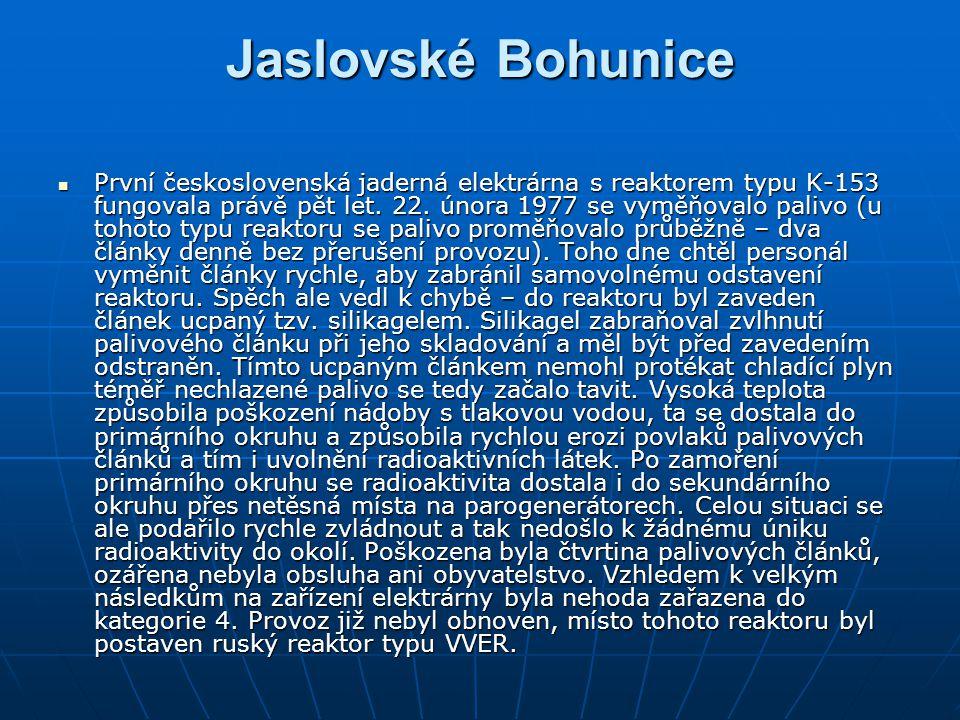 Jaslovské Bohunice První československá jaderná elektrárna s reaktorem typu K-153 fungovala právě pět let. 22. února 1977 se vyměňovalo palivo (u toho