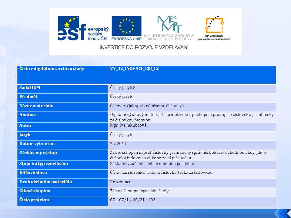  Ilustrovaný školní slovník českého jazyka ( Fraus 2008)  Věra Provazníková – Pošlem Anku pro hádanku ( Knižní klub 2004)  Obrázky Klipart  E.