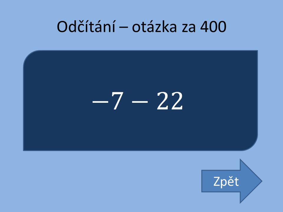Odčítání – otázka za 400 Zpět