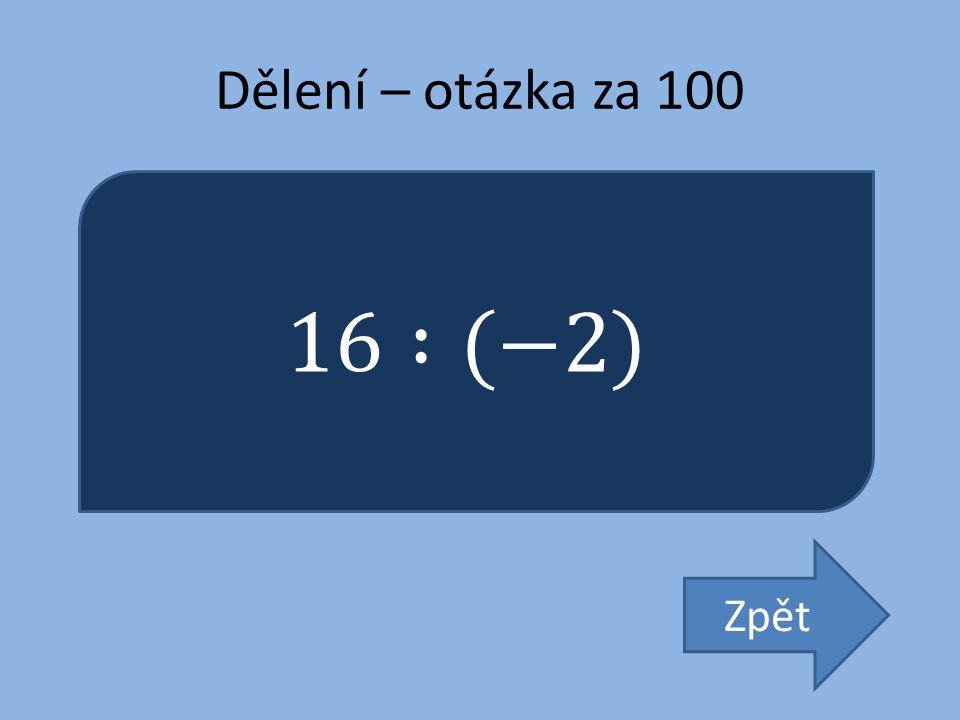Dělení – otázka za 100 Zpět