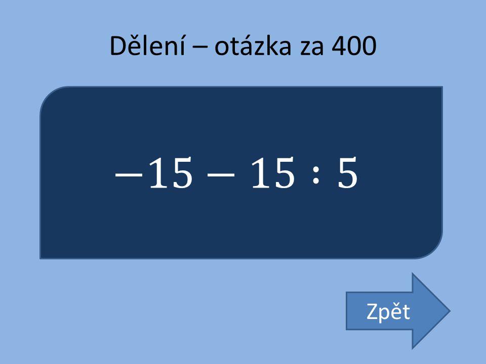 Dělení – otázka za 400 Zpět