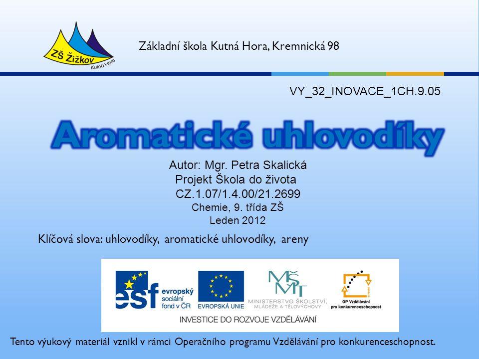 VY_32_INOVACE_1CH.9.05 Autor: Mgr.