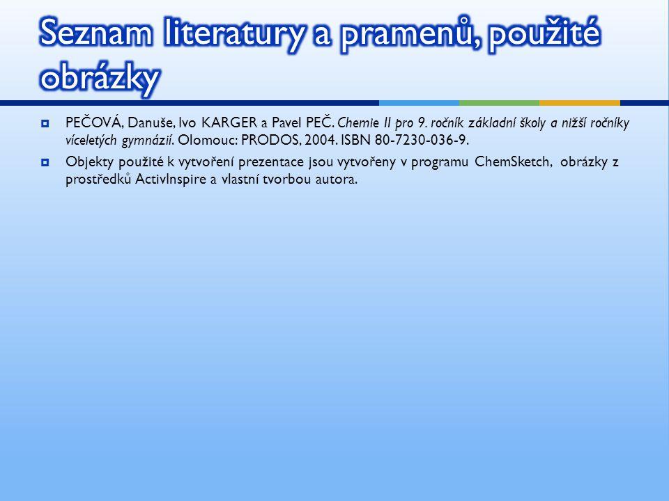  PEČOVÁ, Danuše, Ivo KARGER a Pavel PEČ.Chemie II pro 9.