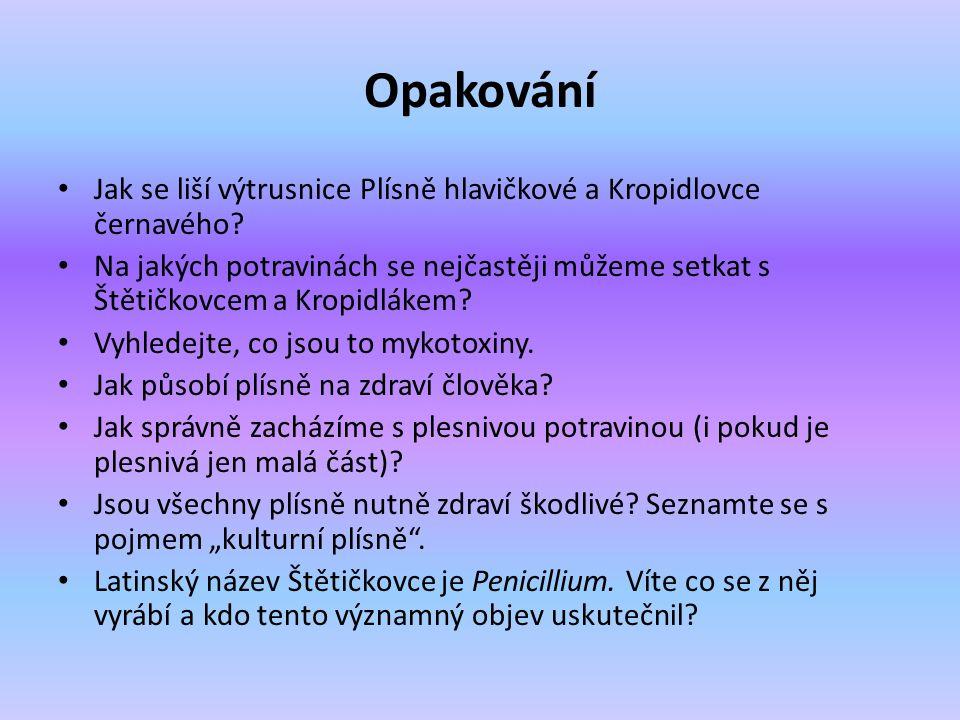 Zdroje JELÍNEK, Jan; ZICHÁČEK, Vladimír.Biologie praktická část.