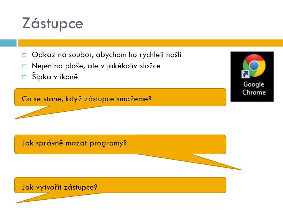 Schránka  Prostor ve Windows sloužící k dočasnému uložení objektů (souborů, částí textů, obrázků…)  Dokud nevypneme pc nebo ji nepřemažeme jiným objektem  Zkratky: = kopírování Zkopíruje objekt do schránky Zůstává i na původním místě Ctrl+C = přesouvání Vyjme objekt do schránky Nezůstane na původním místě Ctrl+X = vložení Vloží objekt na nové místo Ctrl+V