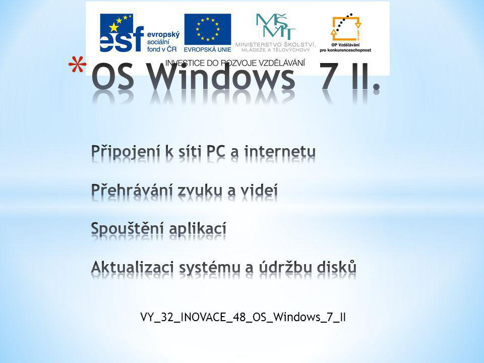 VY_32_INOVACE_48_OS_Windows_7_II
