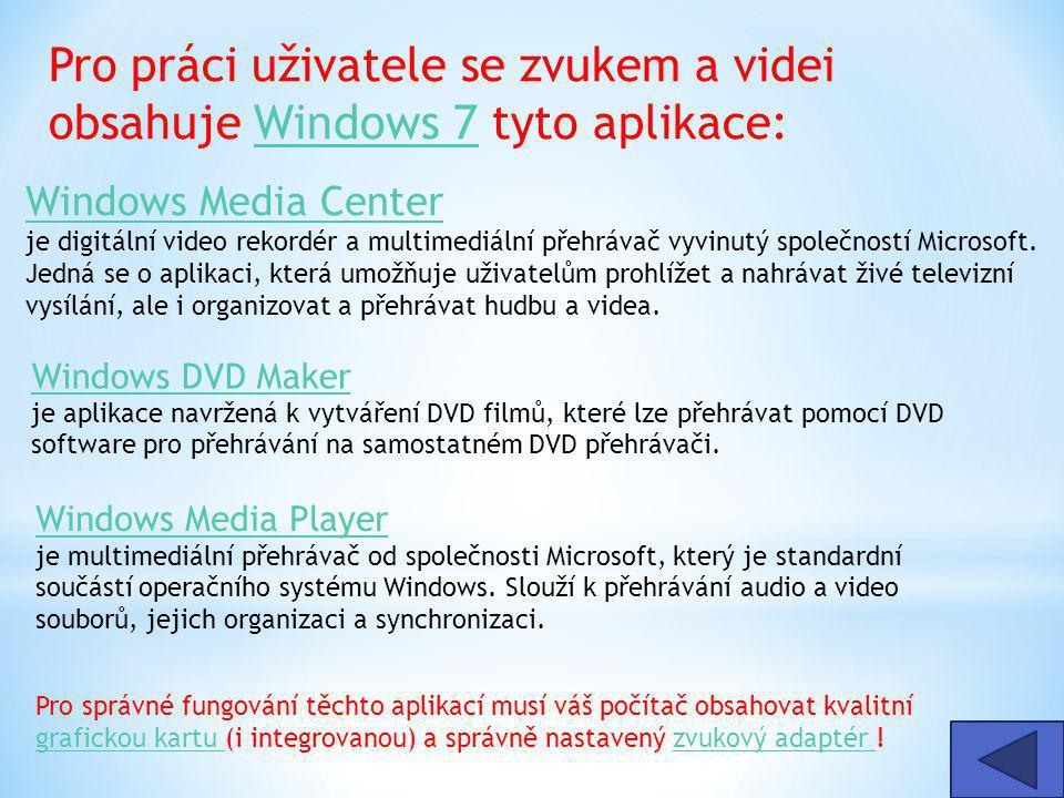 Windows Media Center Windows Media Center je digitální video rekordér a multimediální přehrávač vyvinutý společností Microsoft.