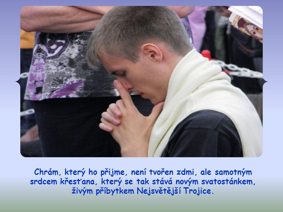 Jeho přítomnost se tedy může uskutečňovat v křesťanech a uprostřed společenství již nyní.