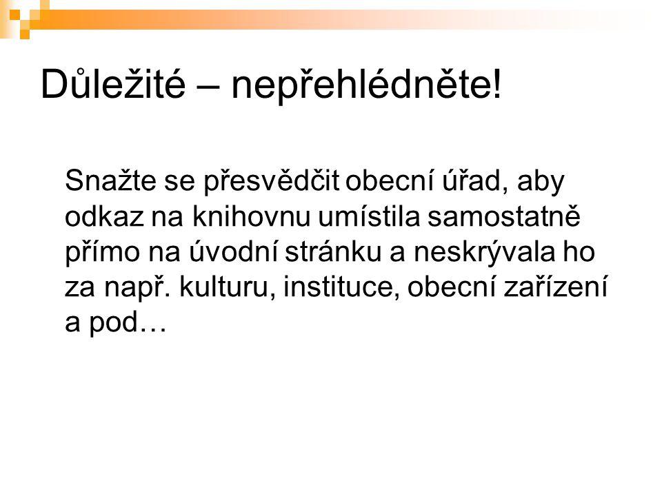 Seznam webů knihoven vytvořených pomocí šablony a další informace najdete i na webu Knihovny města Hradce Králové http://www.knihovnahk.cz/.