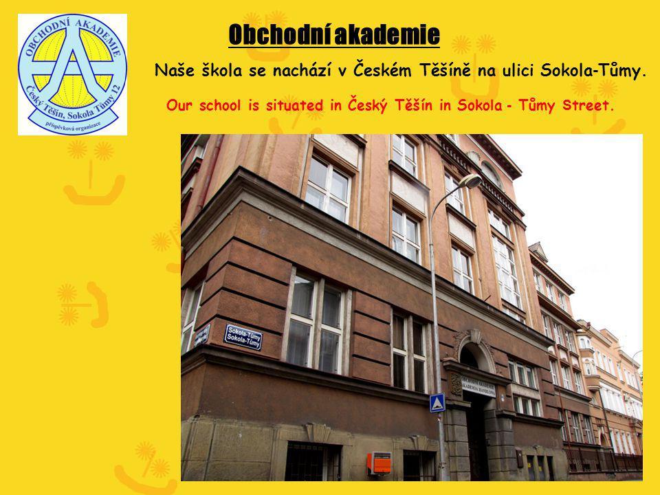 Obchodní akademie Naše škola se nachází v Českém Těšíně na ulici Sokola - Tůmy.