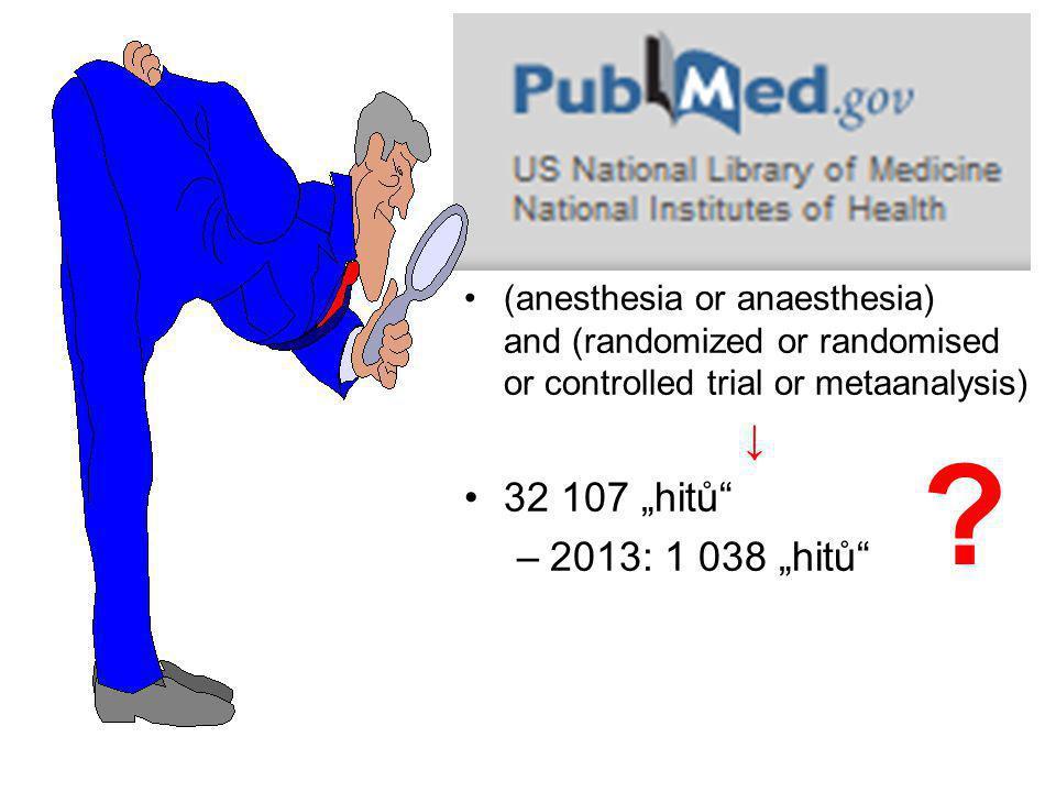"""Studie v roce 2013 Které a jak mění směřování našeho oboru změna k lepšímu –""""fyziologická anestezie ventilace v průběhu operace definice hypotenze změna k horšímu –beta-blokátory –koloidy"""