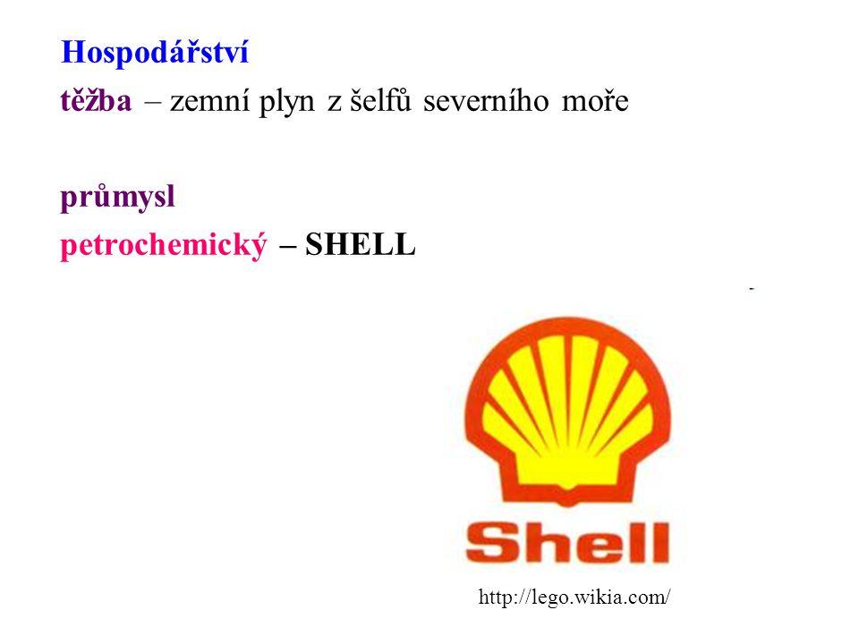 Hospodářství těžba – zemní plyn z šelfů severního moře průmysl petrochemický – SHELL http://lego.wikia.com/
