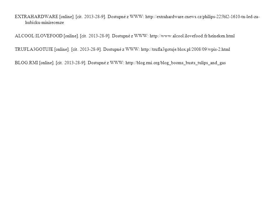 EXTRAHARDWARE [online]. [cit. 2013-28-9]. Dostupné z WWW: http://extrahardware.cnews.cz/philips-225bl2-1610-tn-led-za- hubicku-minirecenze ALCOOL:ILOV