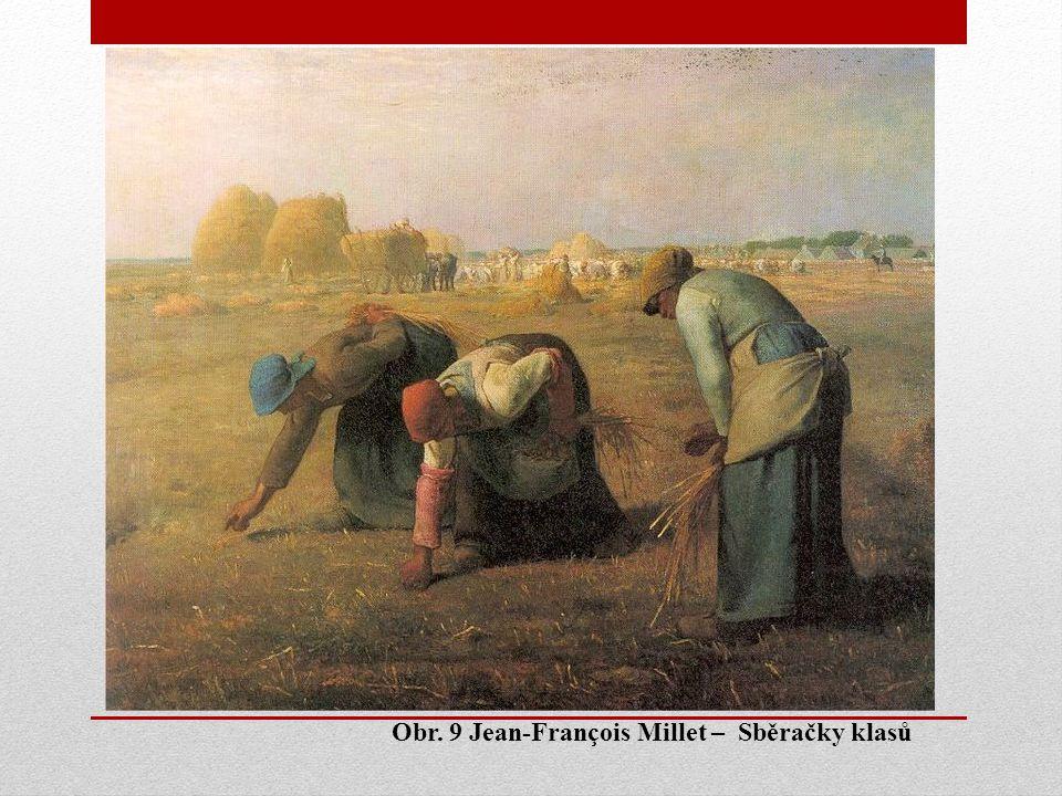 Obr. 9 Jean-François Millet – Sběračky klasů