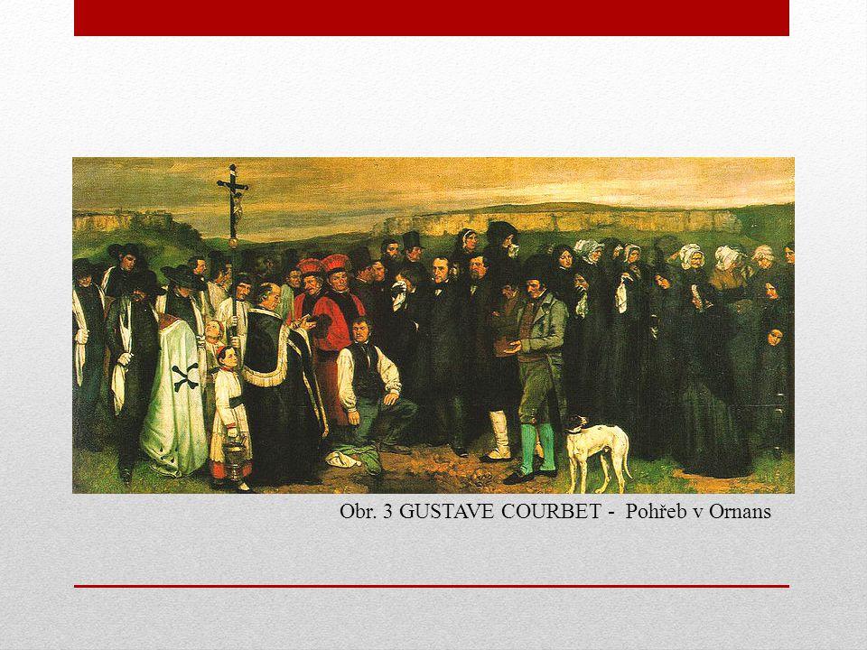 Obr. 3 GUSTAVE COURBET - Pohřeb v Ornans