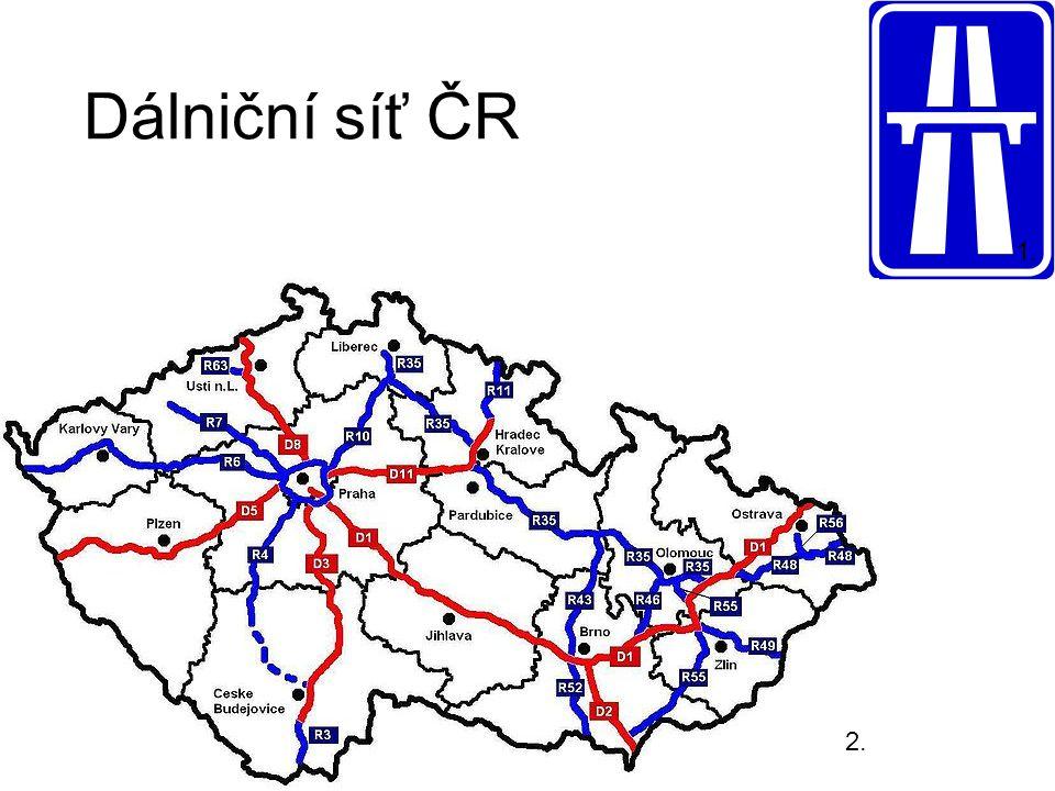 1. Dálniční síť ČR 2.