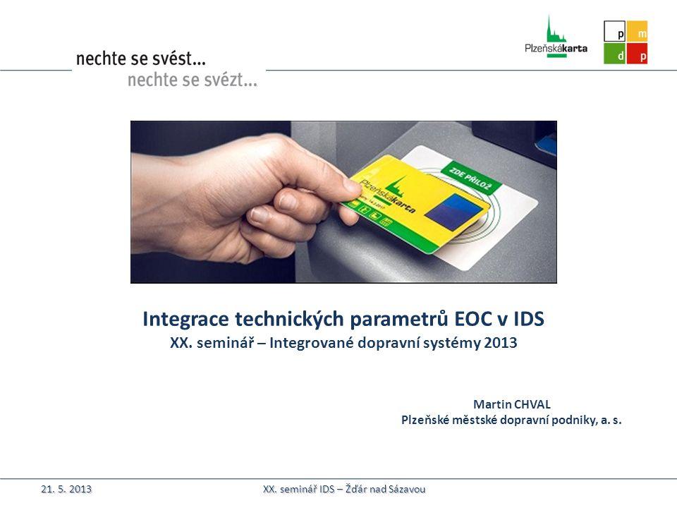 Integrace technických parametrů EOC v IDS XX.