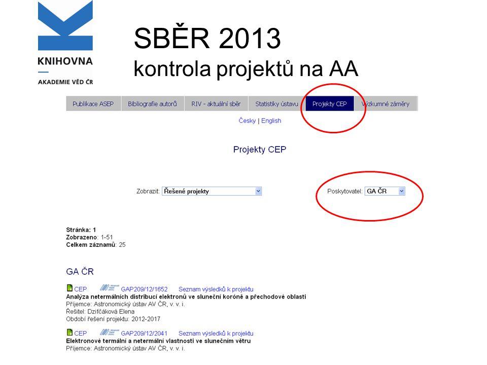SBĚR 2013 kontrola projektů na AA