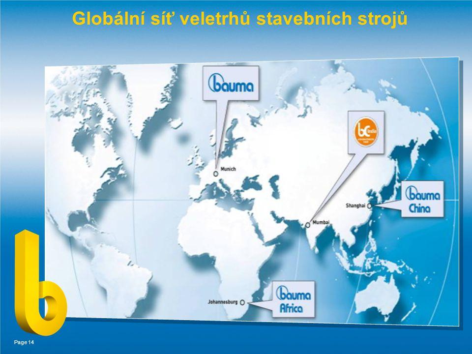 Page 14 Globální síť veletrhů stavebních strojů