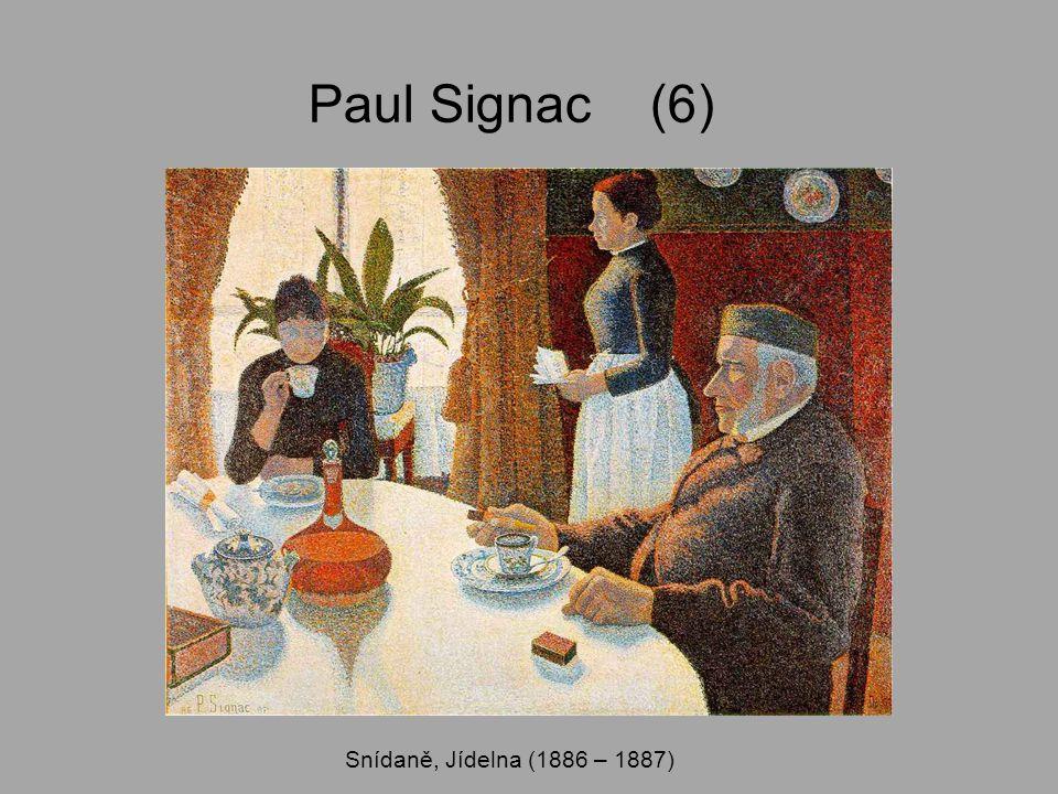 Paul Signac (6) Snídaně, Jídelna (1886 – 1887)