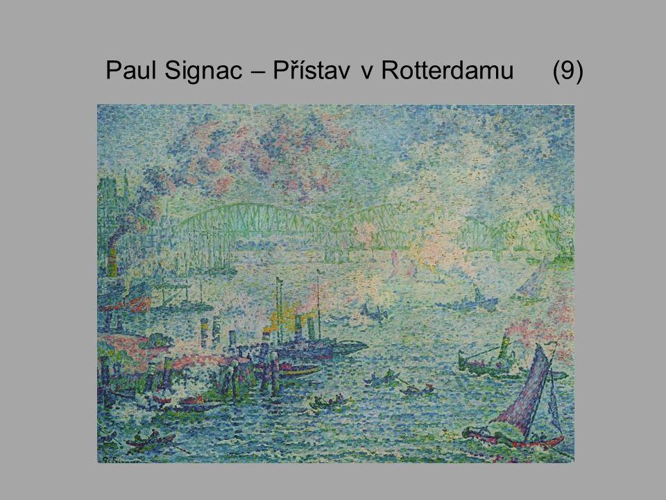 Paul Signac – Přístav v Rotterdamu (9)
