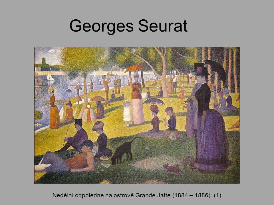 Georges Seurat Nedělní odpoledne na ostrově Grande Jatte (1884 – 1886) (1)