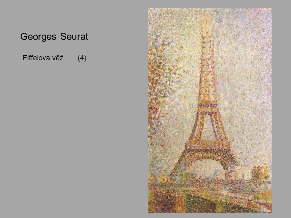 Georges Seurat Eiffelova věž (4)