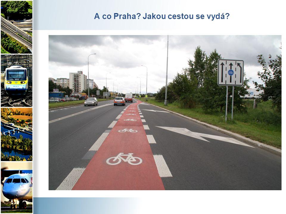A co Praha? Jakou cestou se vydá?