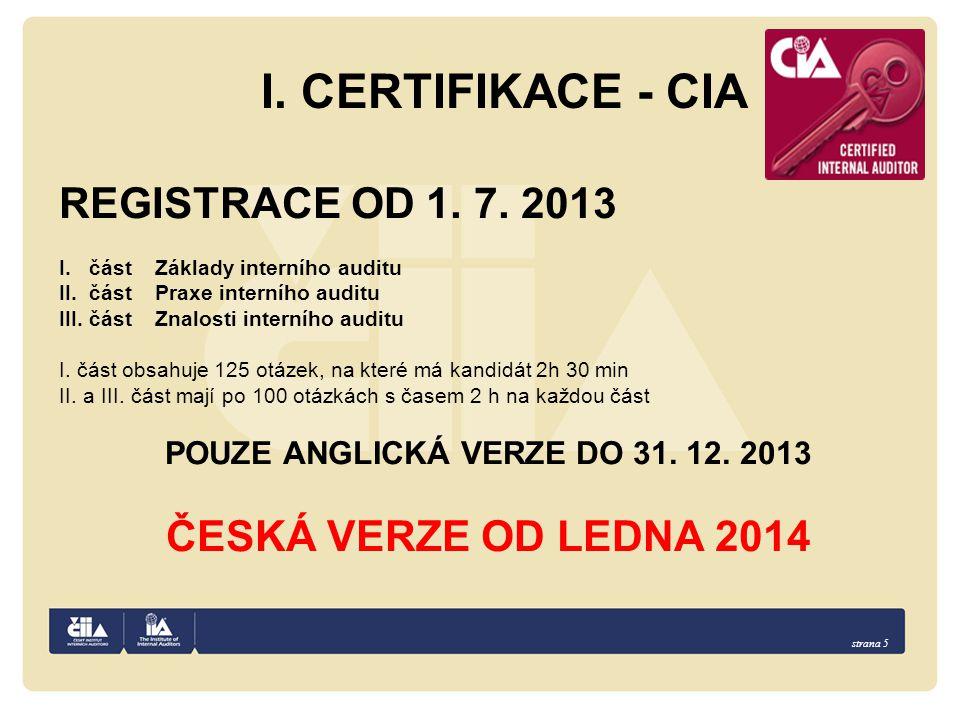 strana 5 I.CERTIFIKACE - CIA REGISTRACE OD 1. 7.