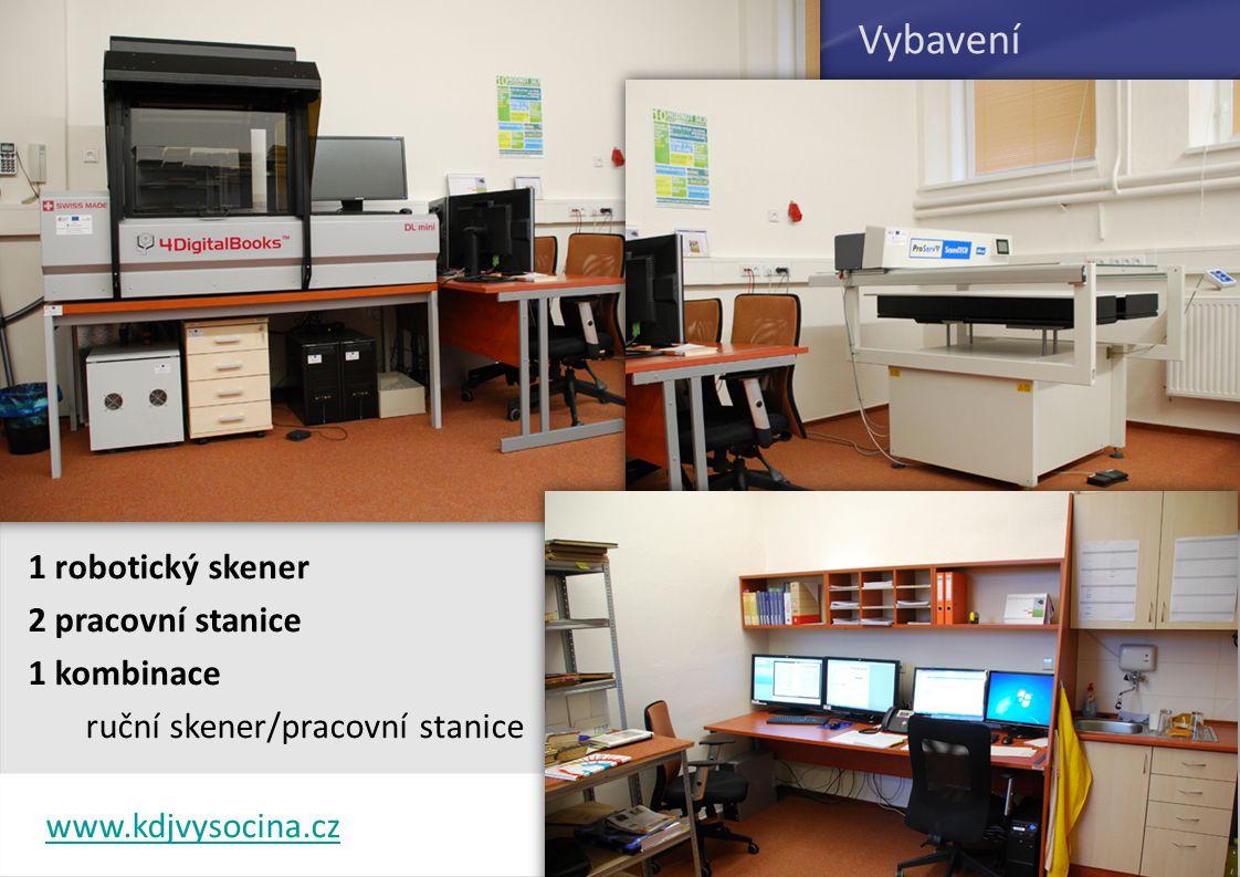 Vybavení 1 robotický skener 2 pracovní stanice 1 kombinace ruční skener/pracovní stanice www.kdjvysocina.cz