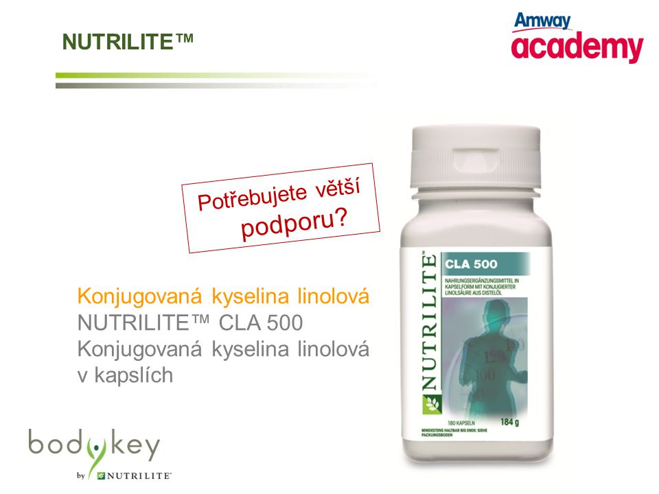 Konjugovaná kyselina linolová NUTRILITE™ CLA 500 Konjugovaná kyselina linolová v kapslích Potřebujete větší podporu.
