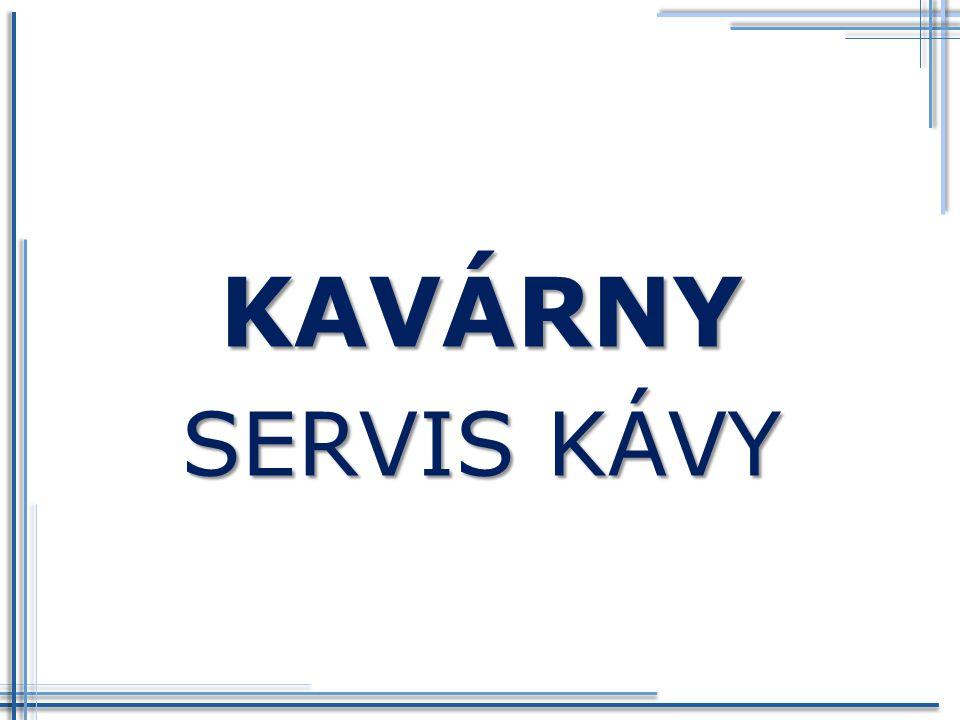 KAVÁRNY SERVIS KÁVY