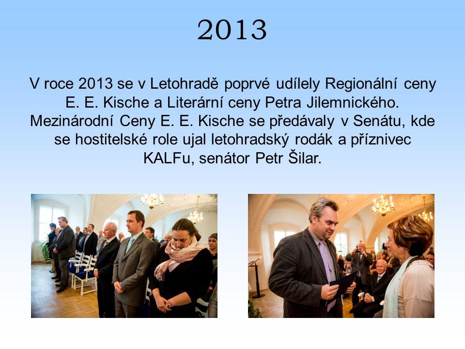 2013 V roce 2013 se v Letohradě poprvé udílely Regionální ceny E.