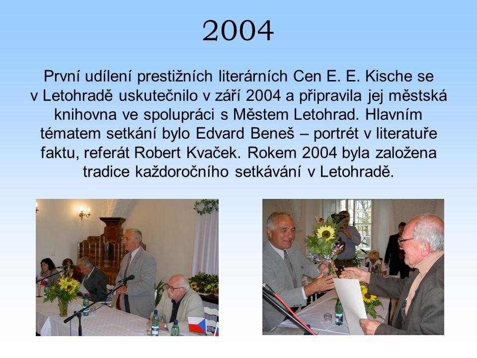 2004 První udílení prestižních literárních Cen E. E.