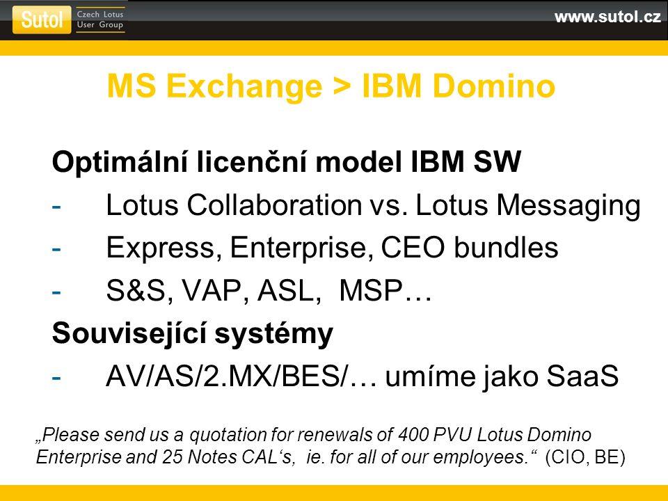 """www.sutol.cz Rozsah migrace -systém """"tlustá čára versus """"1:1 -střední cesta CxO / VIP - """"1:1 běžní uživatelé - """"tlustá čára MS Exchange > IBM Domino"""