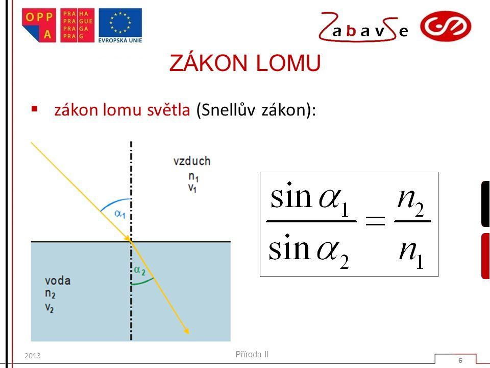 ÚKOL 1  Odvoď takový tvar zákona lomu světla, ve kterém se budou vyskytovat rychlosti světla v daném prostředí.