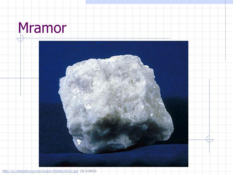 Mramor http://cs.wikipedia.org/wiki/Soubor:MarbleUSGOV.jpghttp://cs.wikipedia.org/wiki/Soubor:MarbleUSGOV.jpg (31.3.2013)
