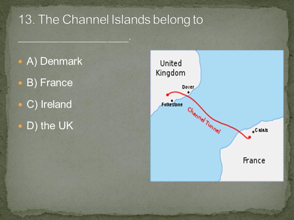 A) Denmark B) France C) Ireland D) the UK