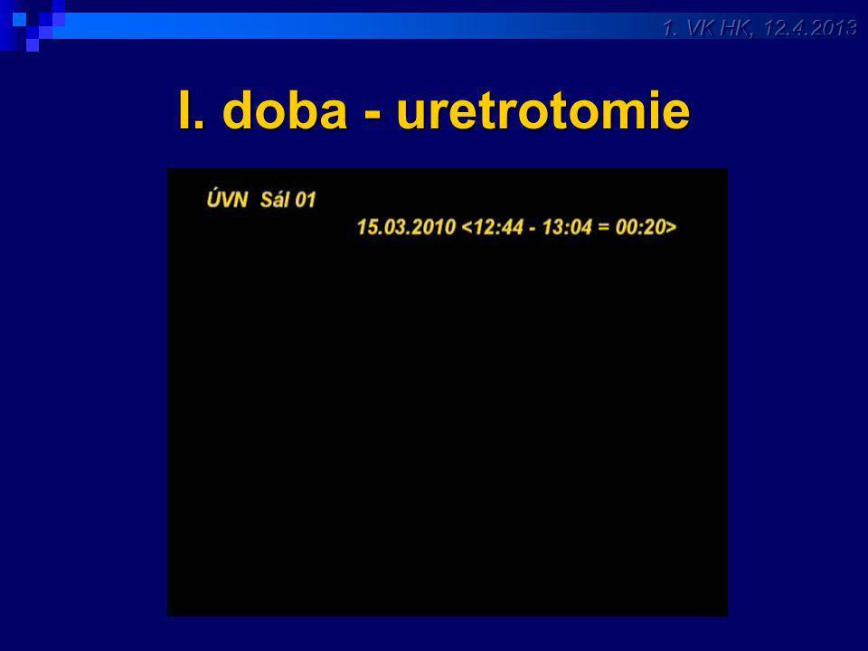 I. doba - uretrotomie