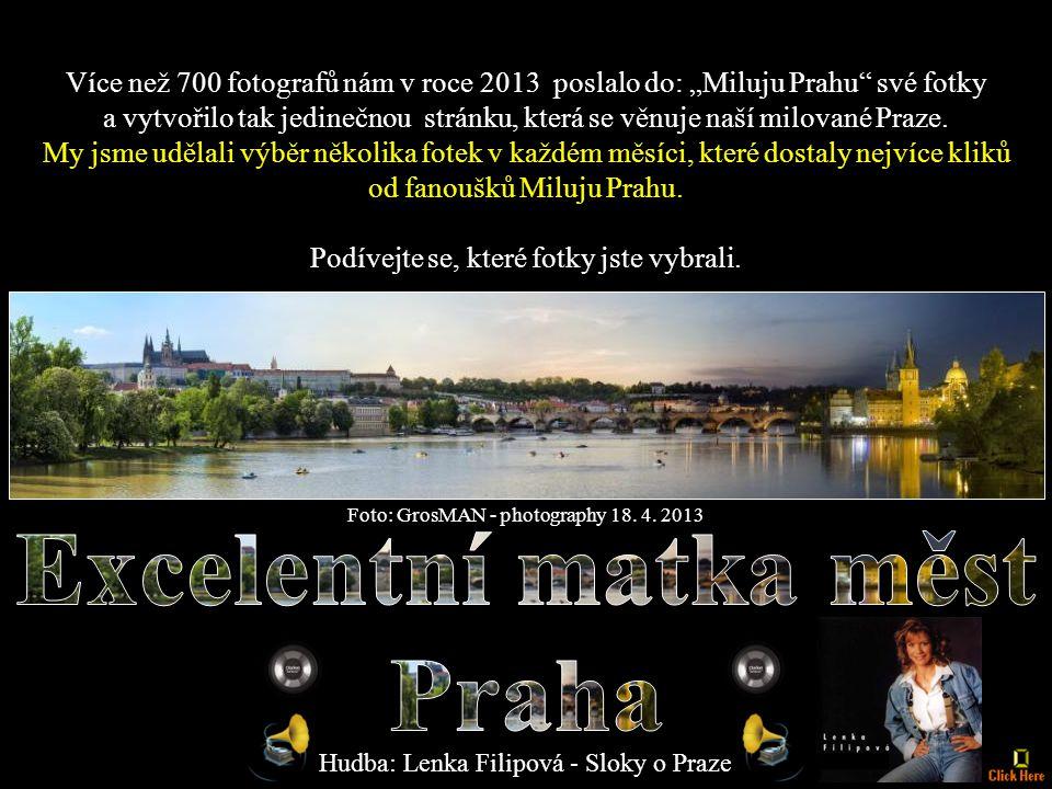 """Více než 700 fotografů nám v roce 2013 poslalo do: """"Miluju Prahu své fotky a vytvořilo tak jedinečnou stránku, která se věnuje naší milované Praze."""