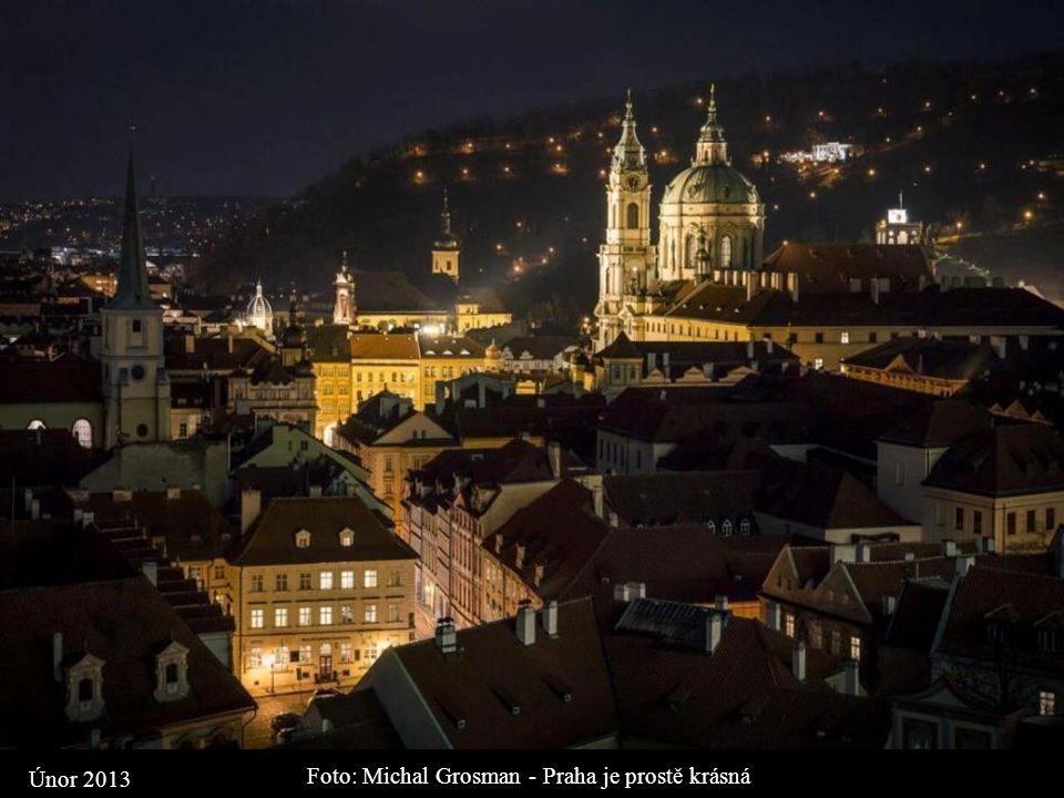 Foto: Michal Grosman - Praha je prostě krásná Únor 2013