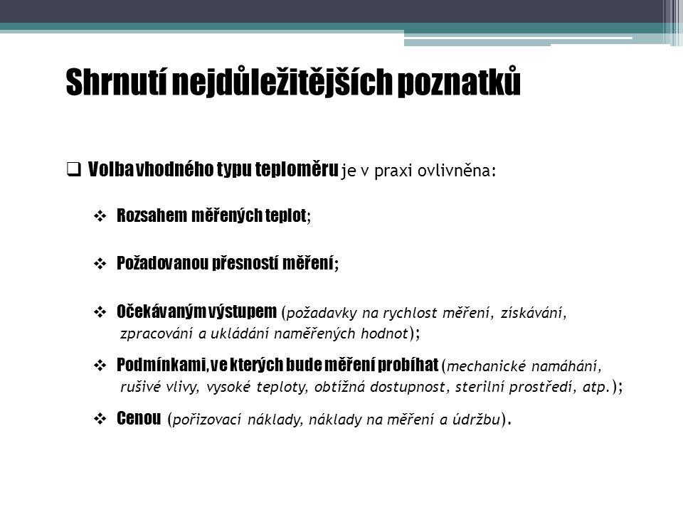 Otázky a úkoly 1) Popište lékařský kapalinový teploměr.